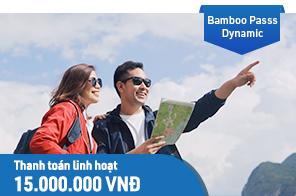Bamboo Pass - Dynamic - hạn mức 15,000,000 VNĐ