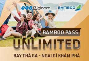 Bamboo Pass – Unlimited 6,999,000 VNĐ - Thẻ bay không giới hạn