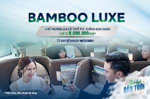 GV4C2 – Gói Đồng giá vé hạng thương gia Bamboo Luxe – Bay muôn nơi